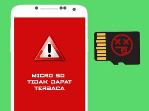 Ciri Micro Sd Card Akan Rusak