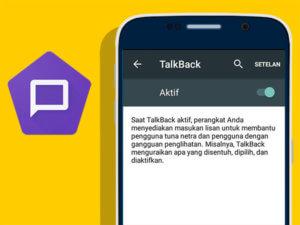 Cara Mematikan Google Talkback